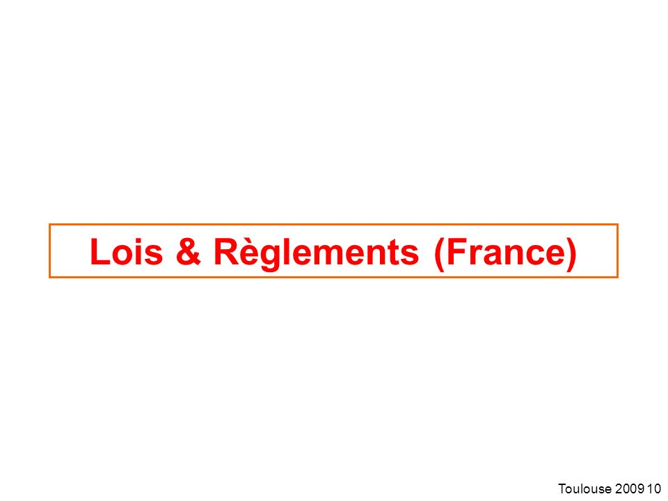 Lois & Règlements (France)