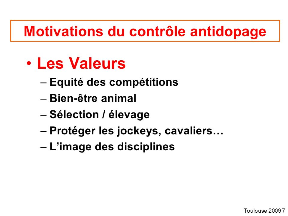 Motivations du contrôle antidopage