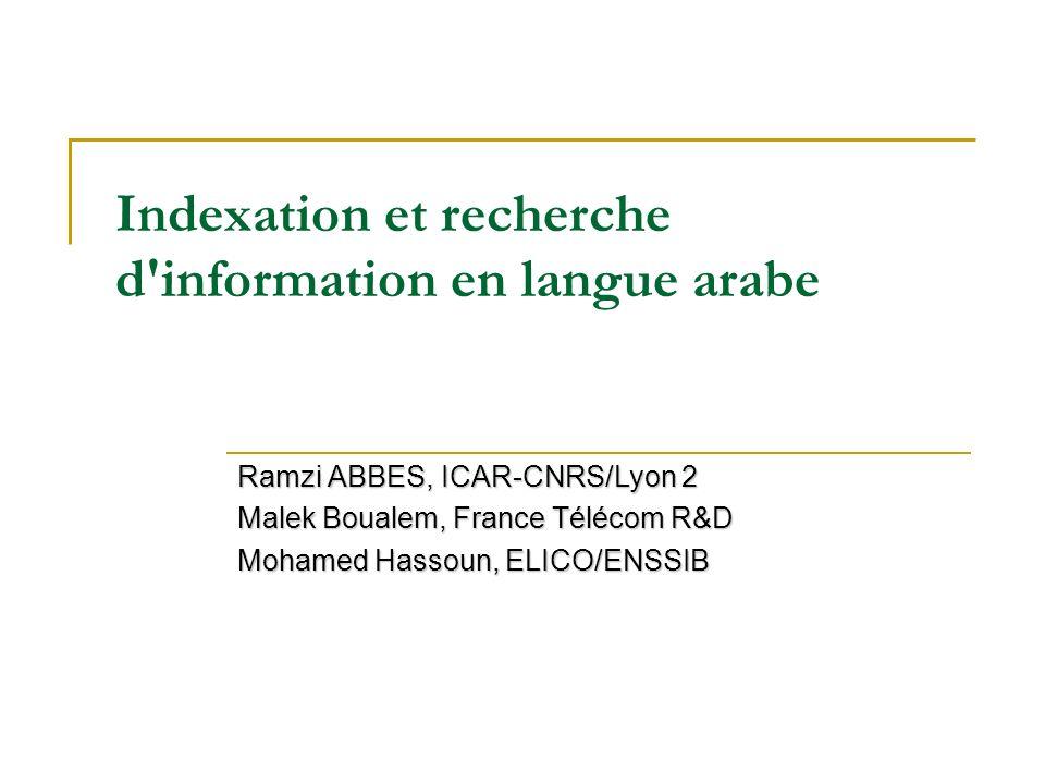 Indexation et recherche d information en langue arabe