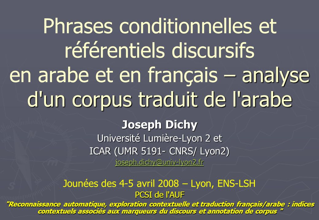 Phrases conditionnelles et référentiels discursifs en arabe et en français – analyse d un corpus traduit de l arabe