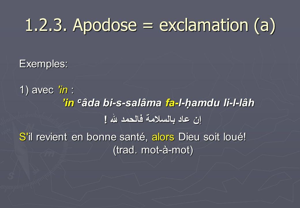 1.2.3. Apodose = exclamation (a)