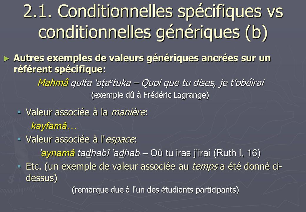 2.1. Conditionnelles spécifiques vs conditionnelles génériques (b)