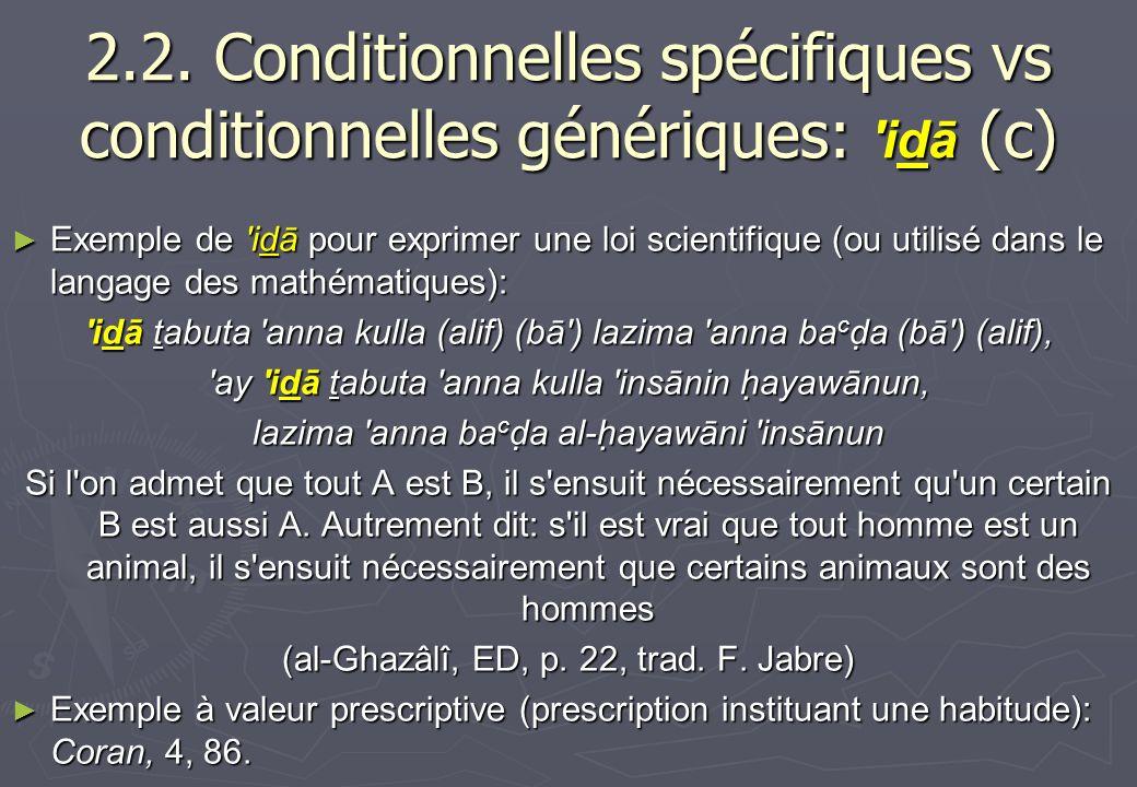 2.2. Conditionnelles spécifiques vs conditionnelles génériques: idā (c)