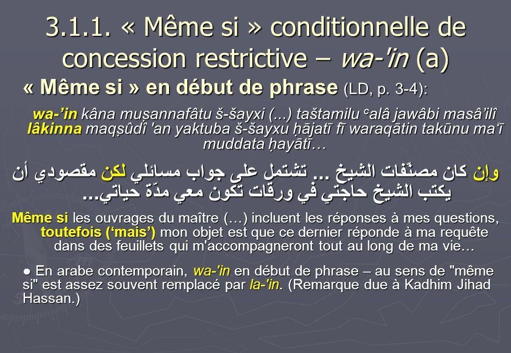 3.1.1. « Même si » conditionnelle de concession restrictive – wa- in (a)
