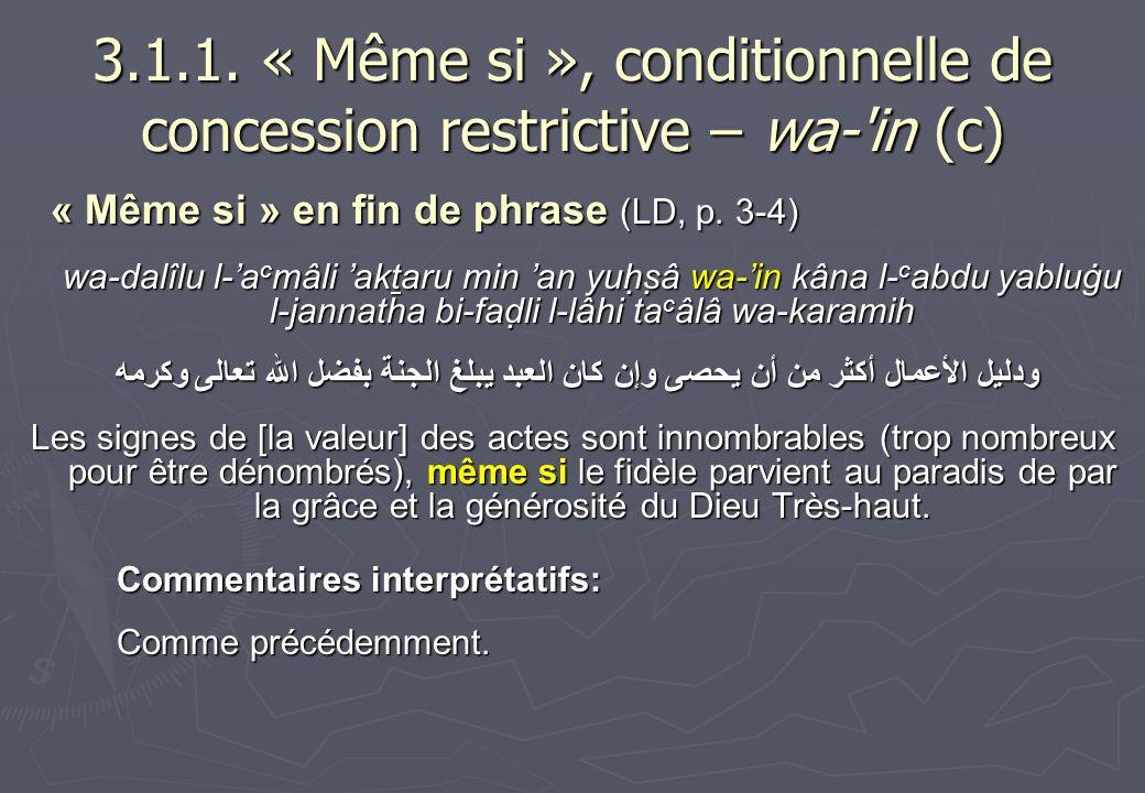 3.1.1. « Même si », conditionnelle de concession restrictive – wa- in (c)