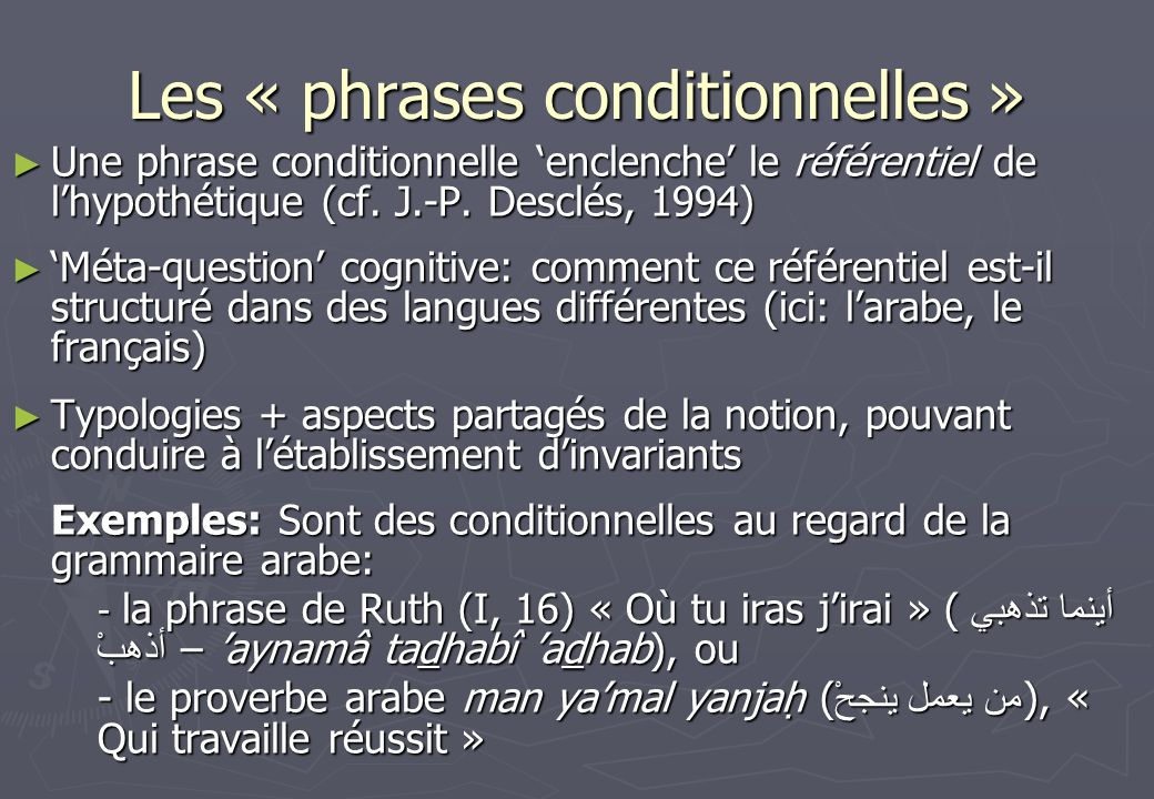 Les « phrases conditionnelles »