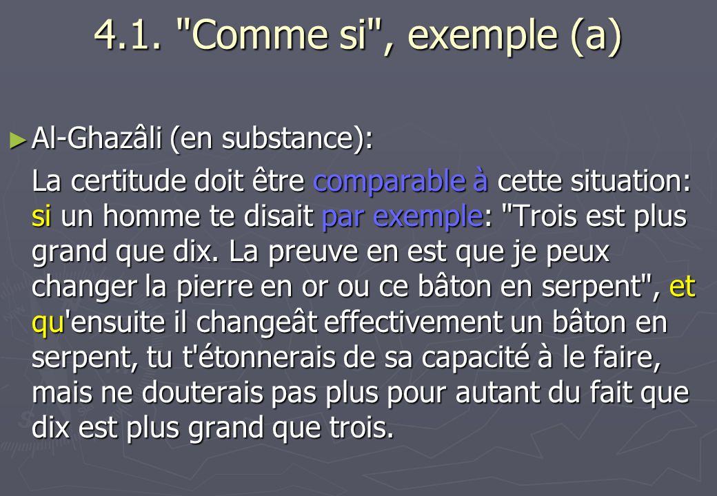 4.1. Comme si , exemple (a) Al-Ghazâli (en substance):