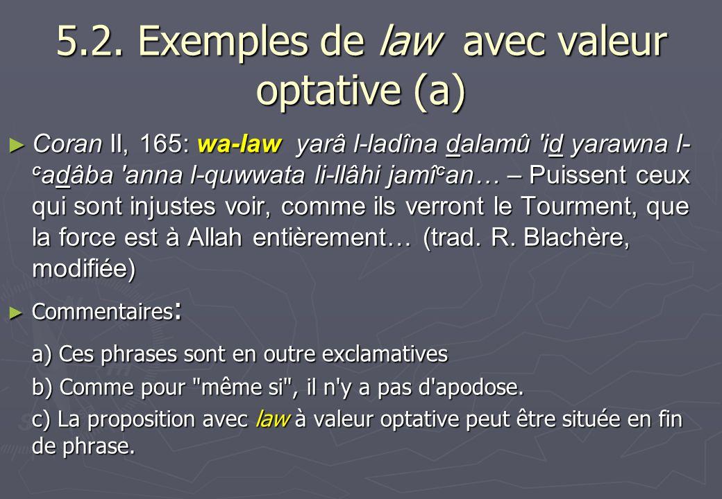 5.2. Exemples de law avec valeur optative (a)