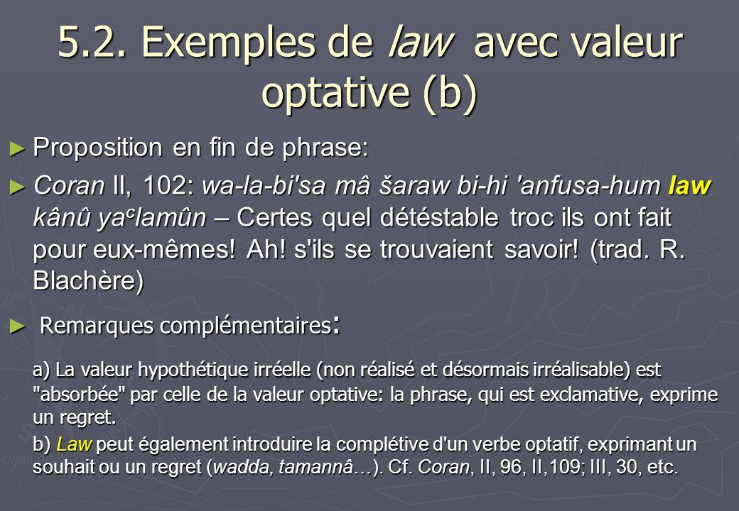 5.2. Exemples de law avec valeur optative (b)