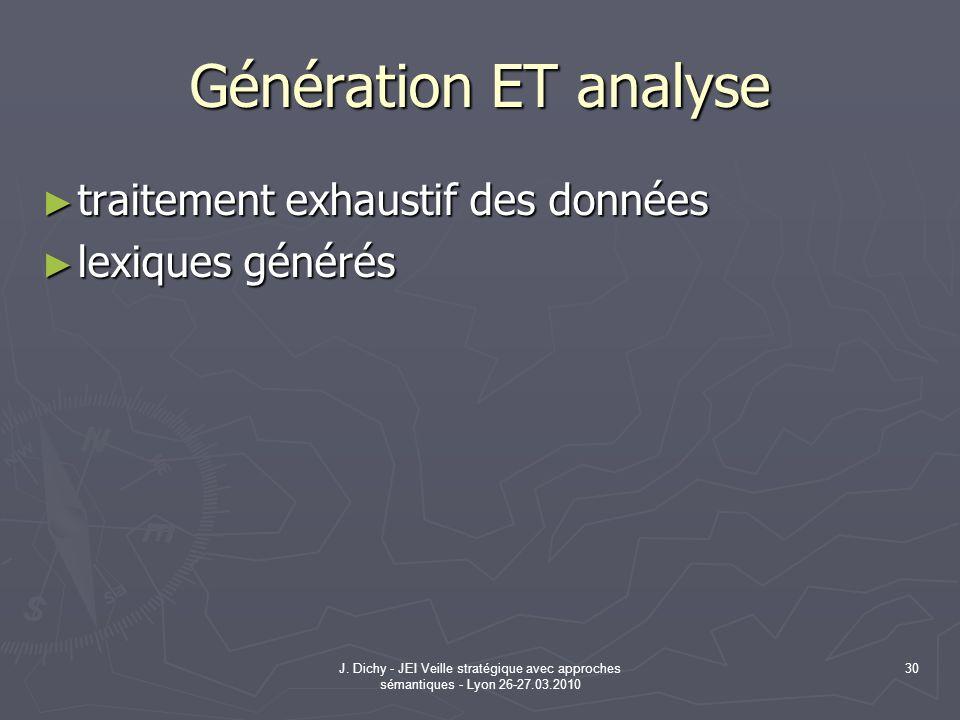 Génération ET analyse traitement exhaustif des données