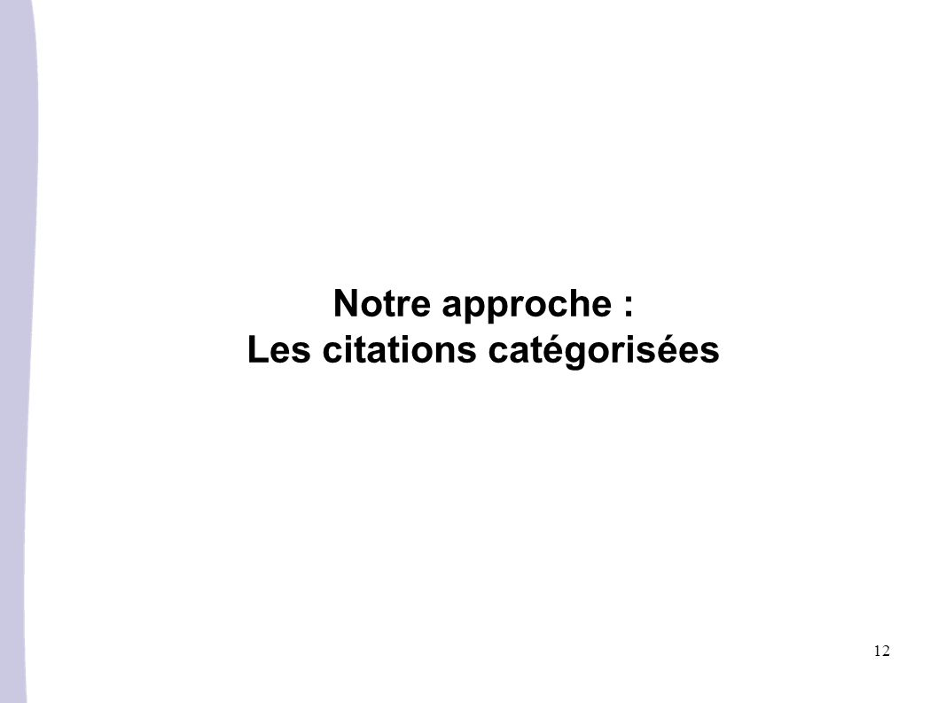 Notre approche : Les citations catégorisées