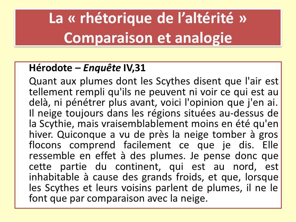 La « rhétorique de l'altérité » Comparaison et analogie