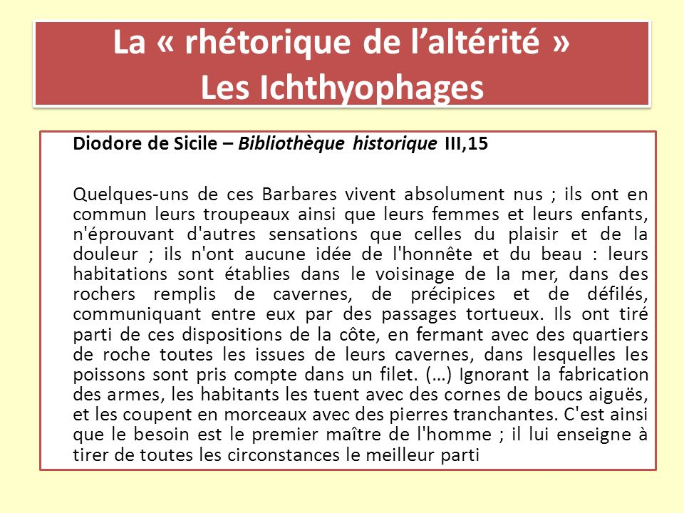 La « rhétorique de l'altérité » Les Ichthyophages
