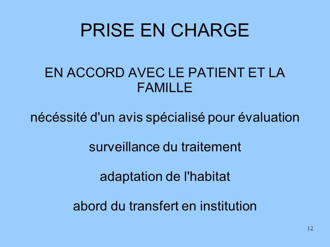 PRISE EN CHARGE EN ACCORD AVEC LE PATIENT ET LA FAMILLE