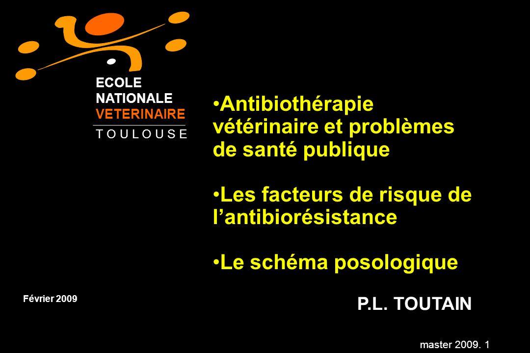 Antibiothérapie vétérinaire et problèmes de santé publique