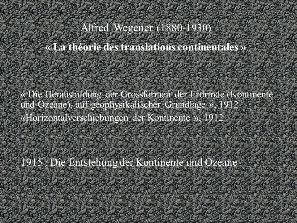 « La théorie des translations continentales »