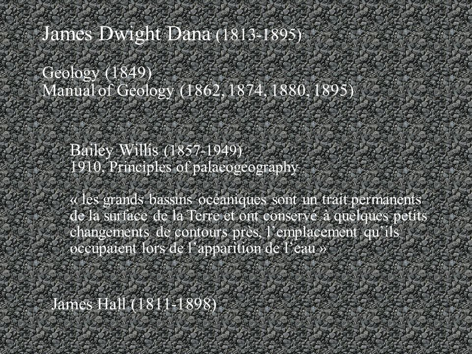 James Dwight Dana (1813-1895) Geology (1849)