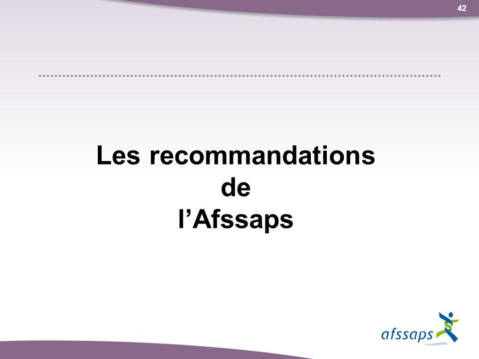 Les recommandations de l'Afssaps
