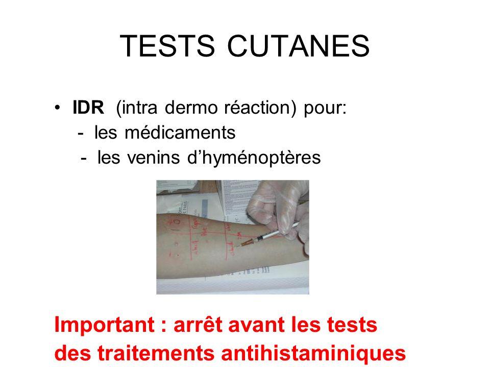 TESTS CUTANES Important : arrêt avant les tests