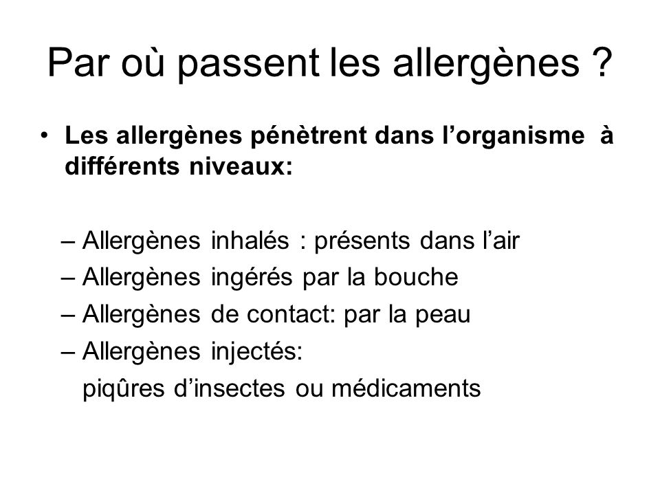 Par où passent les allergènes