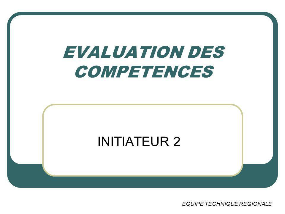 EVALUATION DES COMPETENCES