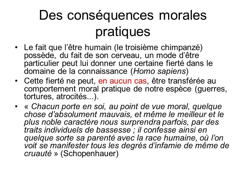 Des conséquences morales pratiques