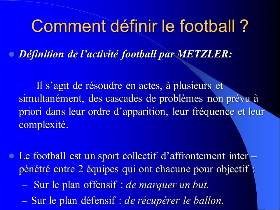 Comment définir le football