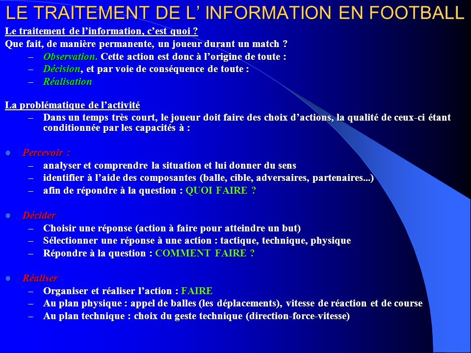 LE TRAITEMENT DE L' INFORMATION EN FOOTBALL