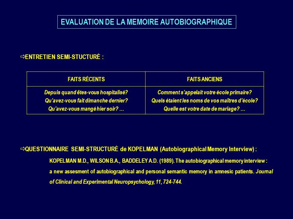 EVALUATION DE LA MEMOIRE AUTOBIOGRAPHIQUE