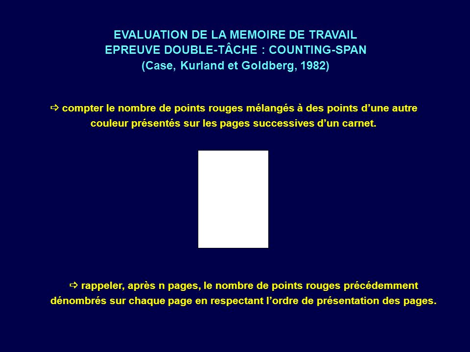EVALUATION DE LA MEMOIRE DE TRAVAIL