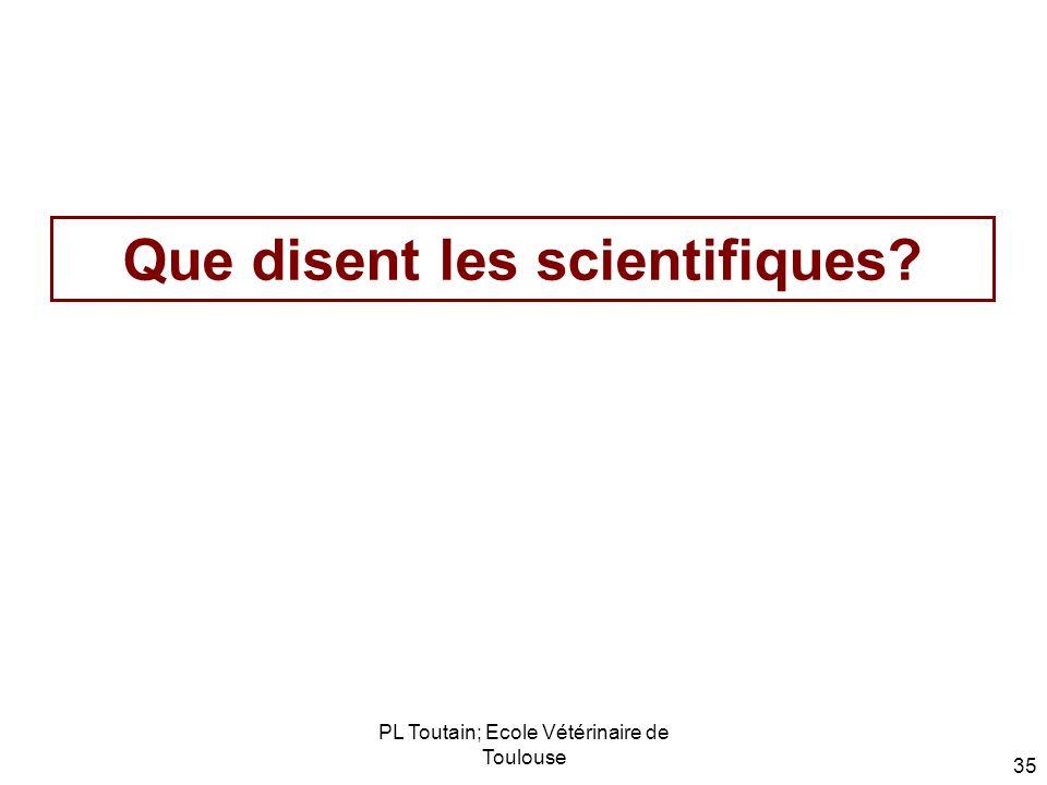 Que disent les scientifiques