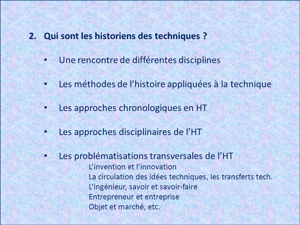 Qui sont les historiens des techniques
