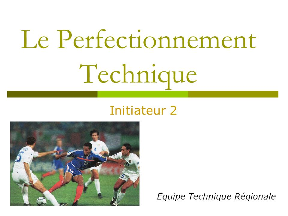 Le Perfectionnement Technique