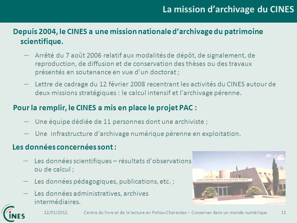 La mission d'archivage du CINES