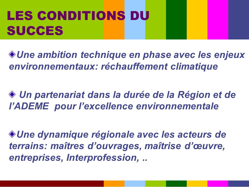 LES CONDITIONS DU SUCCES