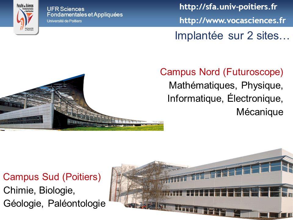 Implantée sur 2 sites… Campus Nord (Futuroscope)