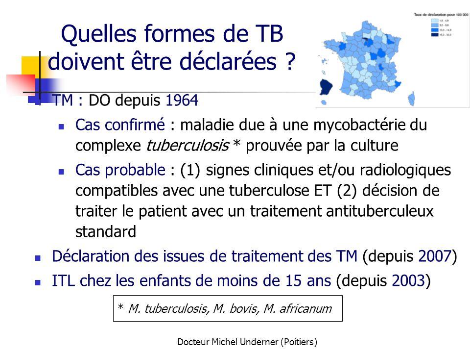 Quelles formes de TB doivent être déclarées