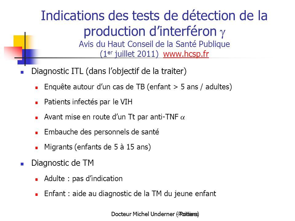 Indications des tests de détection de la production d'interféron g Avis du Haut Conseil de la Santé Publique (1er juillet 2011) www.hcsp.fr