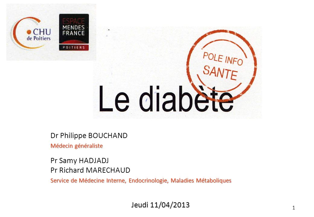 Dr Philippe BOUCHAND Pr Samy HADJADJ Pr Richard MARECHAUD