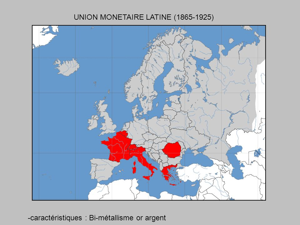 UNION MONETAIRE LATINE (1865-1925)
