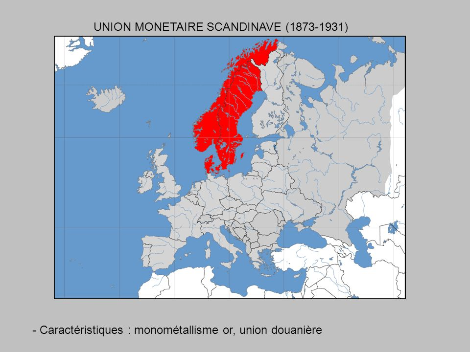 UNION MONETAIRE SCANDINAVE (1873-1931)