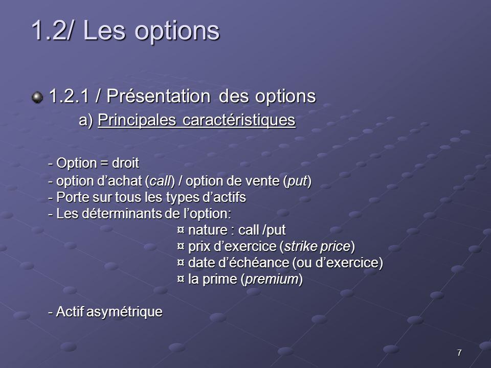 1.2/ Les options 1.2.1 / Présentation des options