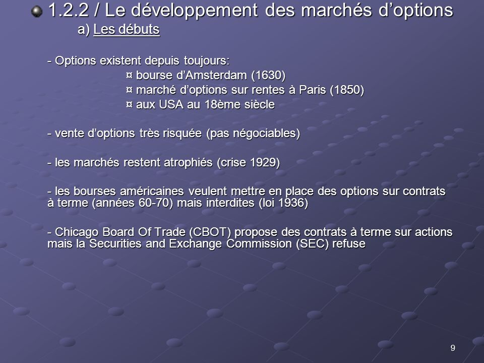 1.2.2 / Le développement des marchés d'options