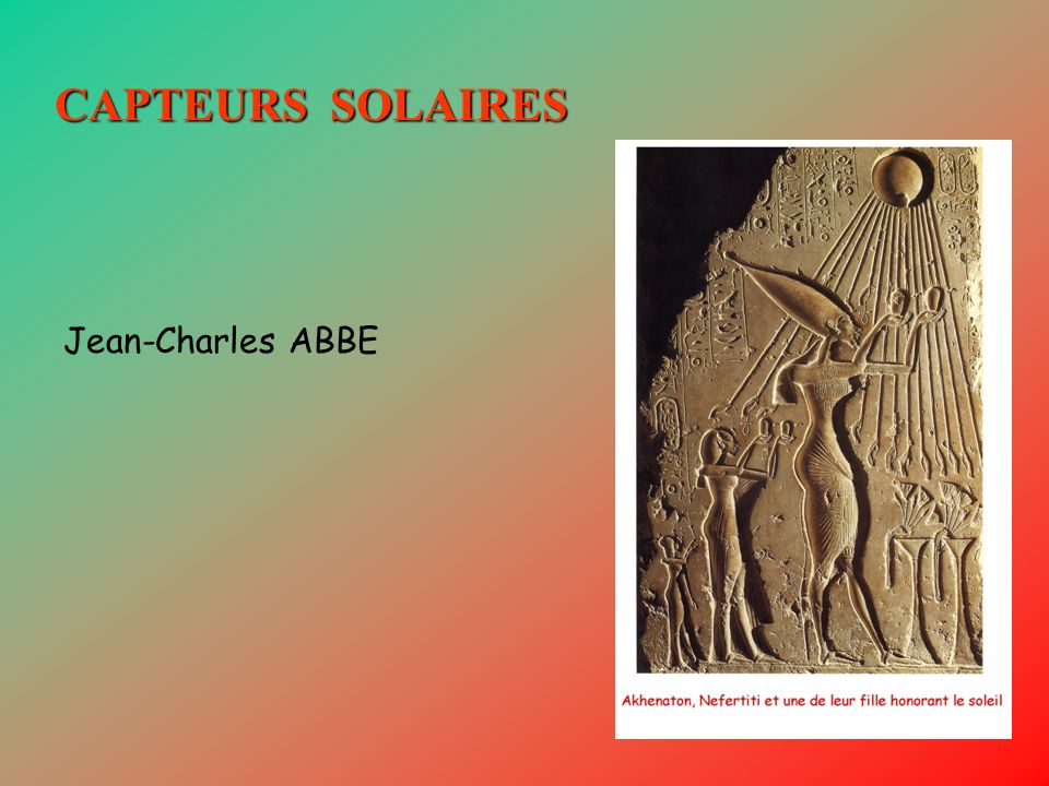 CAPTEURS SOLAIRES Jean-Charles ABBE