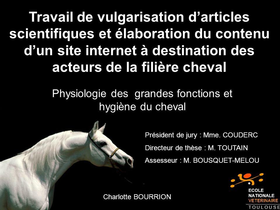 Physiologie des grandes fonctions et hygiène du cheval