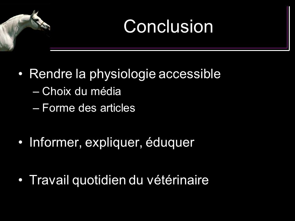 Conclusion Rendre la physiologie accessible