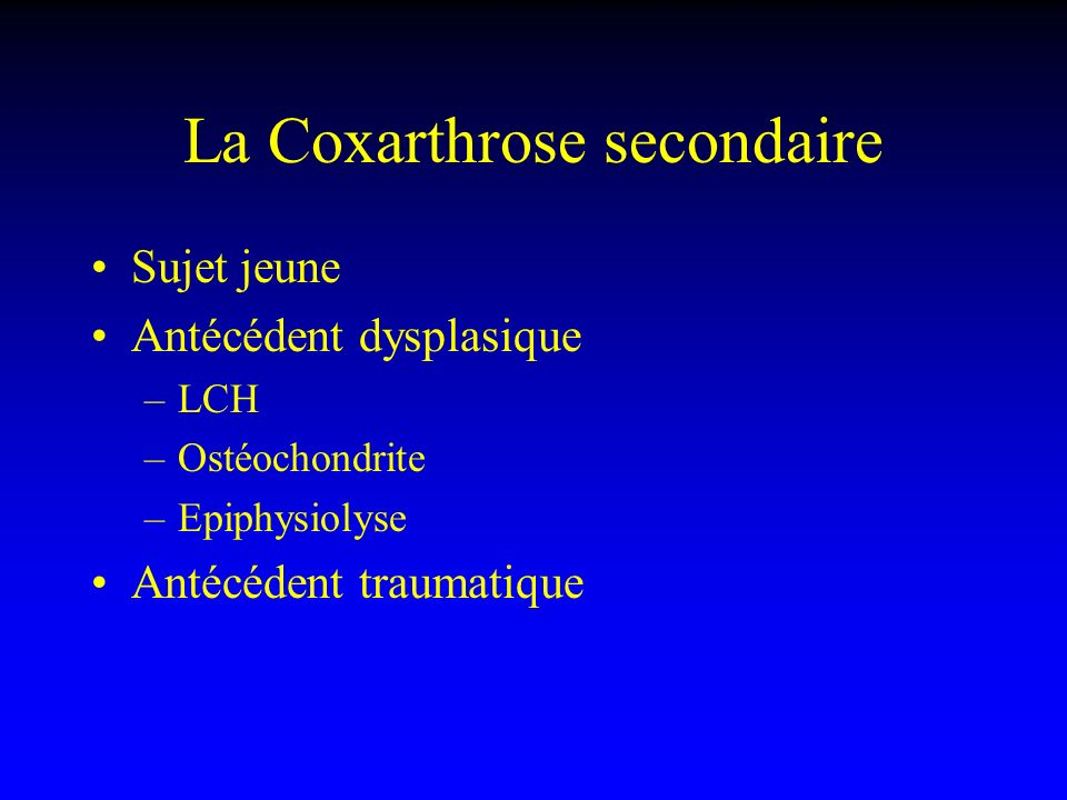 La Coxarthrose secondaire