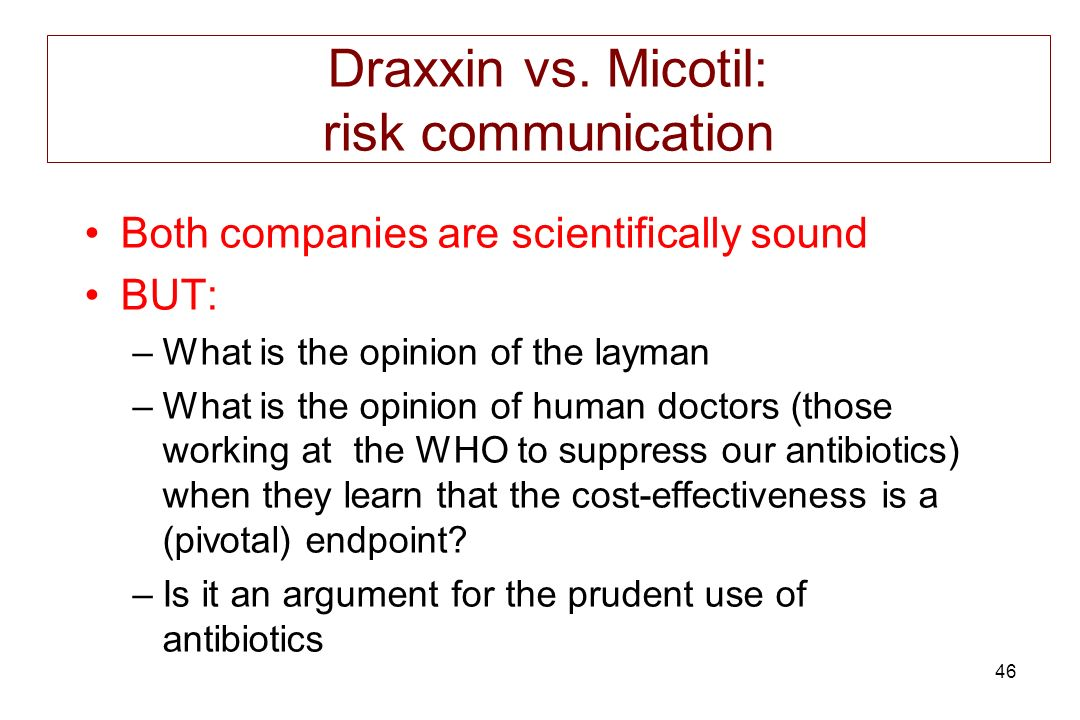 Draxxin vs. Micotil: risk communication