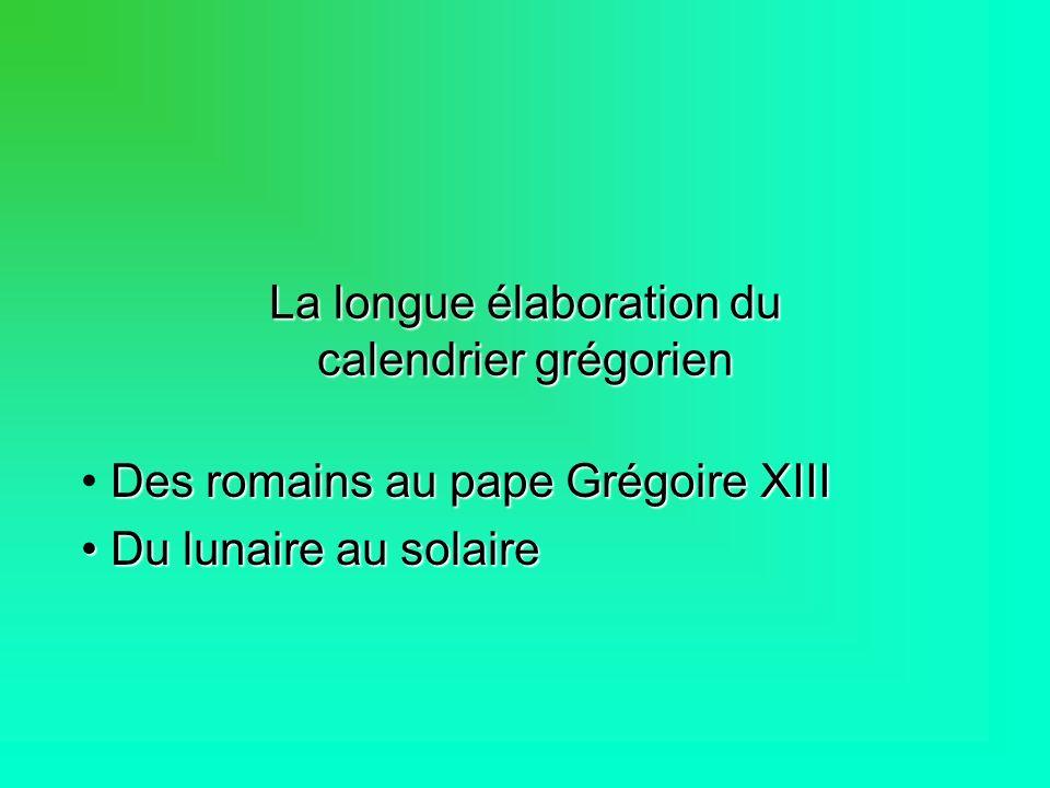 La longue élaboration du calendrier grégorien
