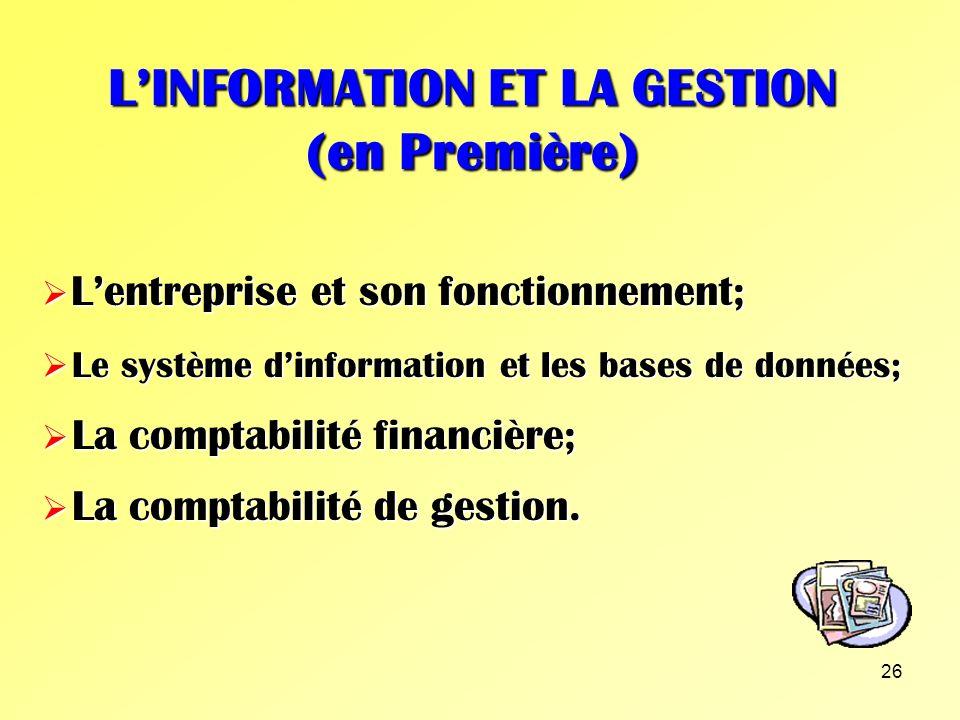 L'INFORMATION ET LA GESTION (en Première)